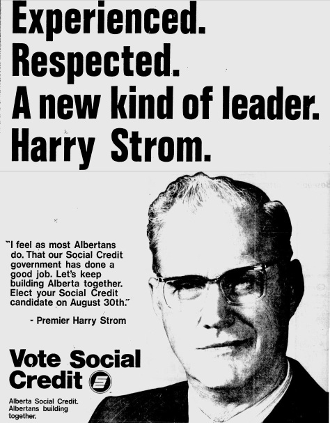 "Alberta Social Credit 1971 Election Ad ""Experienced. Respected. A New Kind of Leader. Harry Strom"""