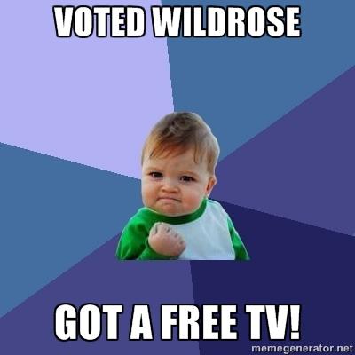 Voted Wildrose - Got free TV!
