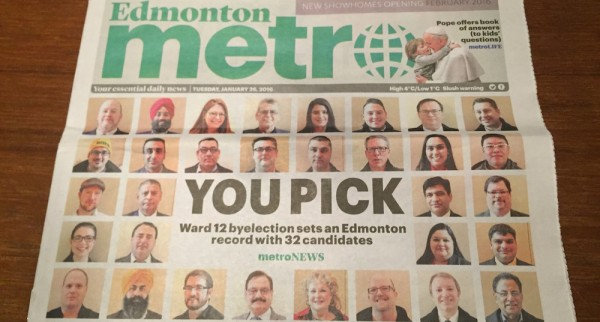 All 32 candidates in the Ward 12 by-election are featured on the front cover of Metro Edmonton on Jan 26, 2016.