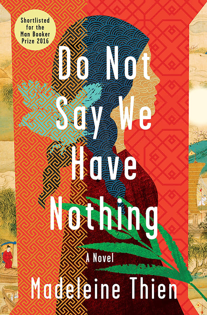 Do Not Say We Have Nothing — Madeleine Thien