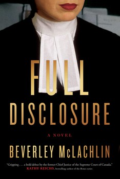 Full Disclosure by Beverley McLachlin