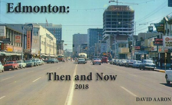 David Aaron Edmonton Then and Now