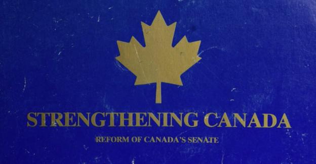 Strengthening Canada Reform of Canadas Senate