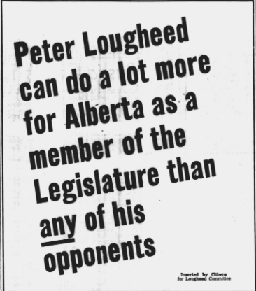 An ad for Peter Lougheed leader of the Progressive Conservatives and candidate in Calgary-West.